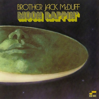 Brother Jack Mcduff Moon Rappin Blue Note Oblighetto Blue
