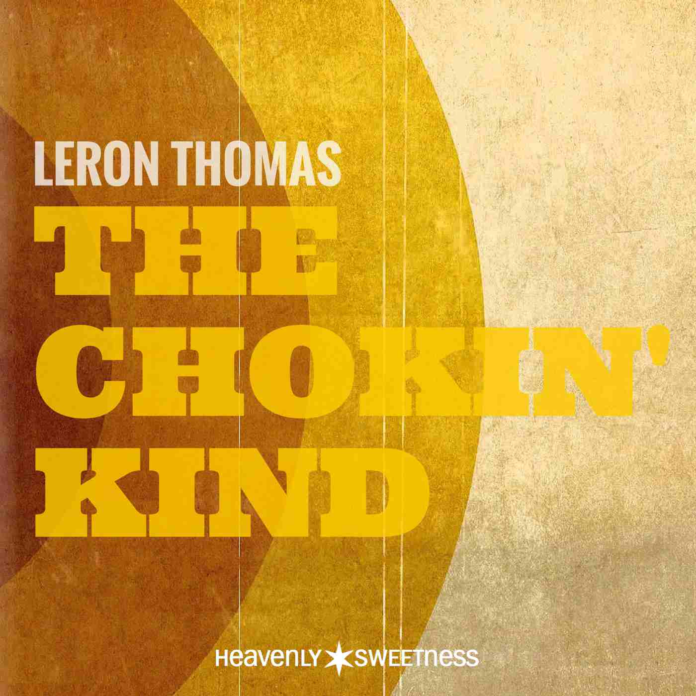 Leron Thomas -The Chokin' Kind - Cover Art