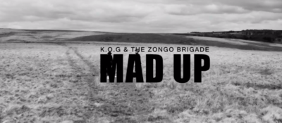 Check the latest video Mad Up by K O G & The Zongo Brigade